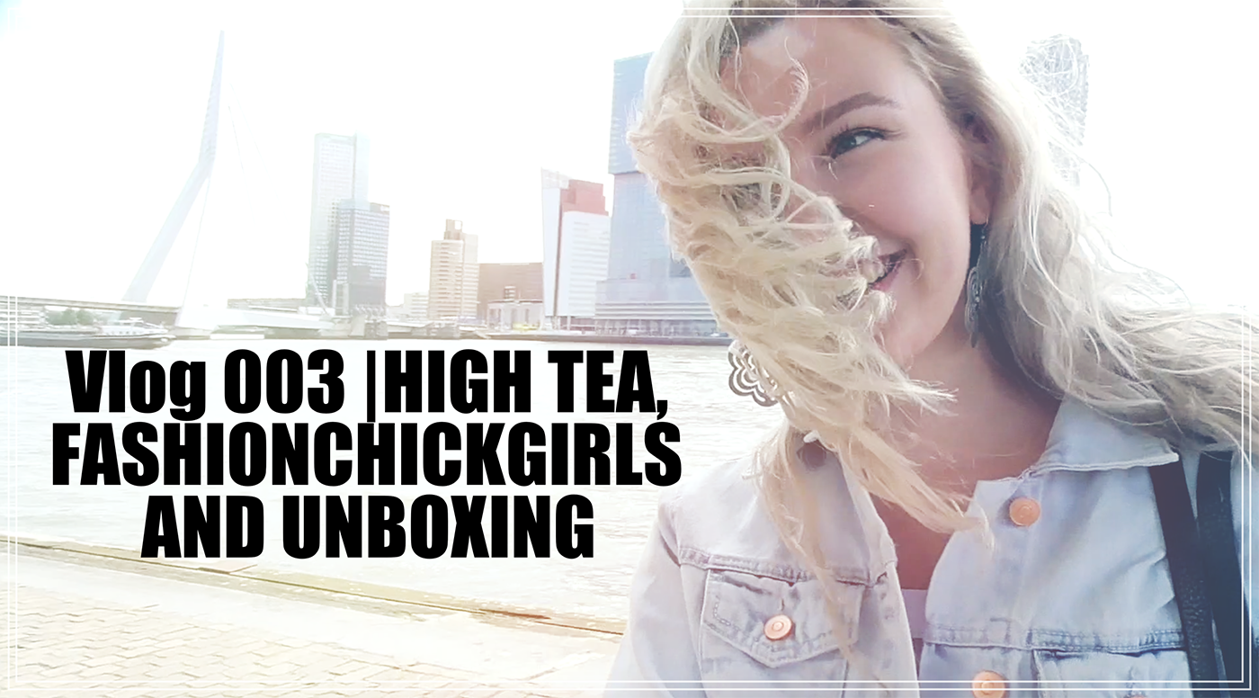 HIGH TEA, FASHIONCHICKGIRLS AND UNBOXING | Vlog 003 | Lady Goldapple
