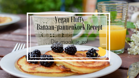 Vegan Fluffy Banaan-pannenkoek Recept